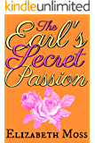 The Earl's Secret Passion: a delicious Regency Romance