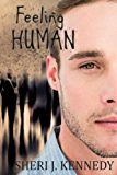 Feeling Human (A Reality with a Twist Book)