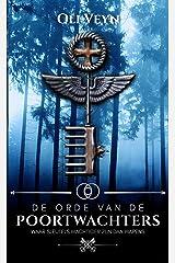 De orde van de poortwachters: Initiatie (Dutch Edition) Kindle Edition