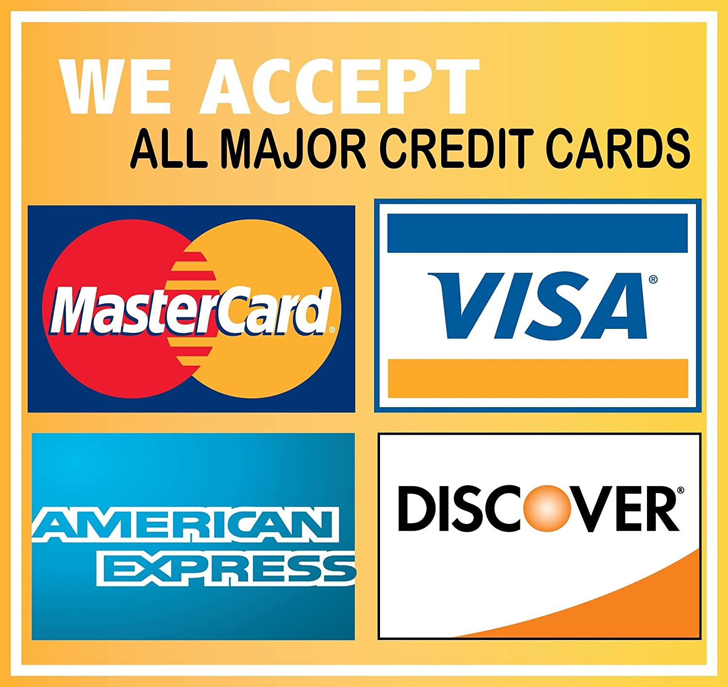 We accept credit cards visa mastercard amex discovery 6x6 we accept credit cards visa mastercard amex discovery 6x6 sticker decal vinyl business sign amazon car motorbike magicingreecefo Choice Image