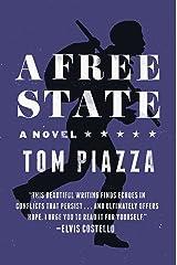 A Free State: A Novel Kindle Edition