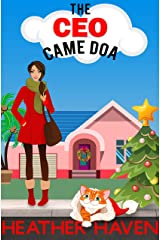 The CEO Came DOA: A Fun Detective Cozy (The Alvarez Family Murder Mysteries Book 5) Kindle Edition