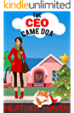 The CEO Came DOA: A Fun Detective Cozy (The Alvarez Family Murder Mysteries Book 5)