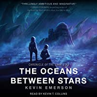 The Oceans Between Stars: Chronicle of the Dark, Book 2