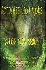 Activate Lion Mode (Feline Fury Book 1) Kindle Edition