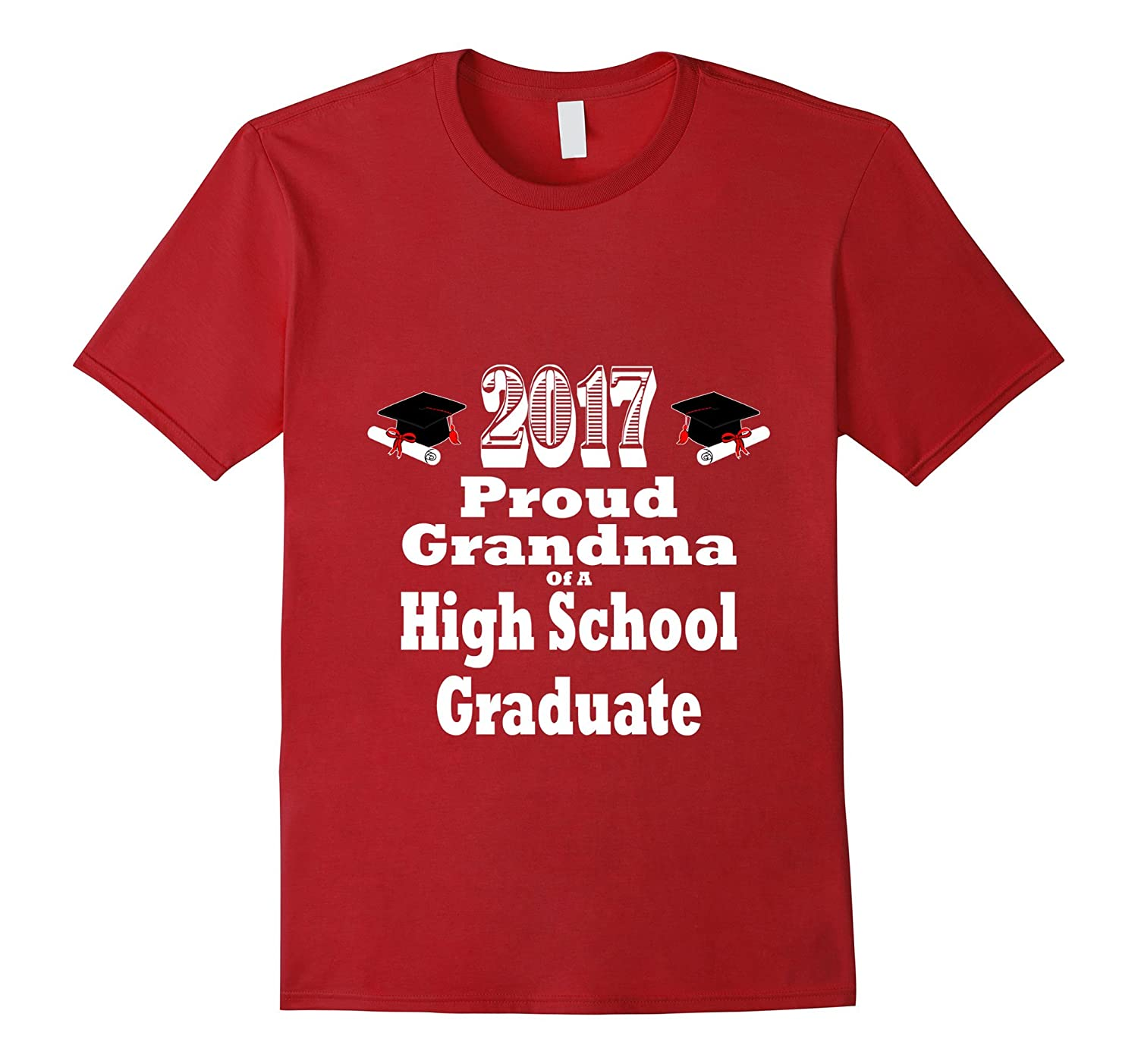 2017 High School Graduation Tshirt Proud Grandma Graduate-TH