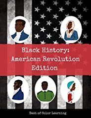 Black History: American Revolution Edition