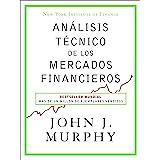 Análisis técnico de los mercados financieros (Sin colección) (Spanish Edition)