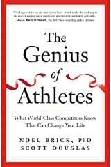 The Genius of Athletes: What World-Class Competitors Know That Can Change Your Life Kindle Edition
