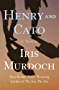 Henry and Cato: A Novel