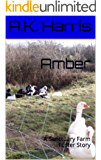 Amber: A Sanctuary Farm Foster Story