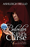 Belvedor and the King's Curse (The Belvedor Saga Book 2)