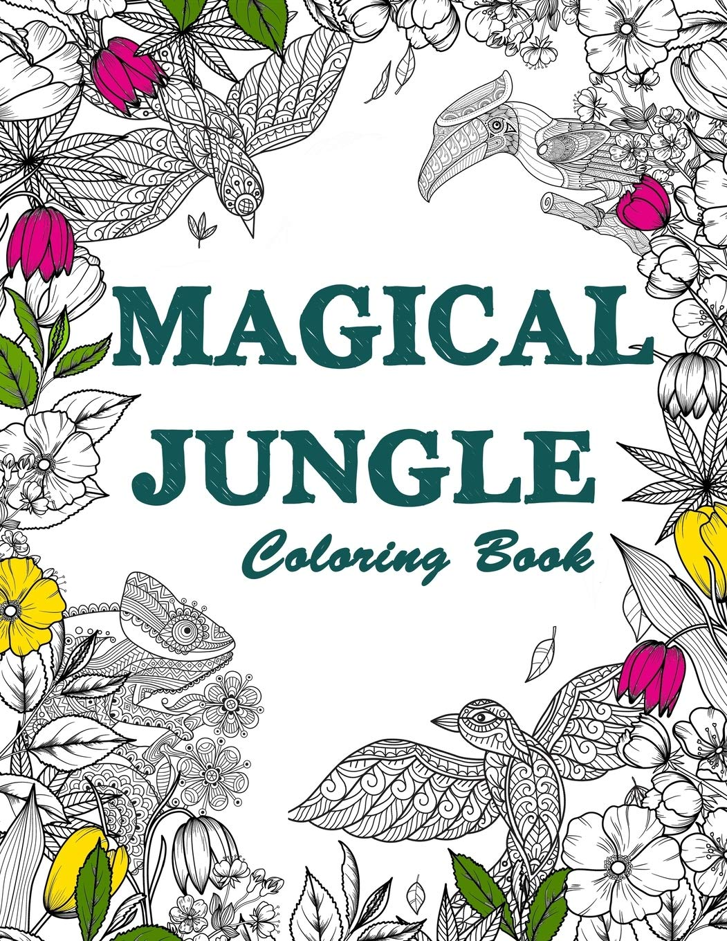 Amazon Com Magical Jungle Coloring Book The Magic Jungle Jungle Animals Mysterious Nature Scenes Relaxation And Mindfulness Coloring Books For Adults Adult Coloring Books 9798628693216 Riddles Harry M Books
