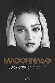 Madonna - 60 anos