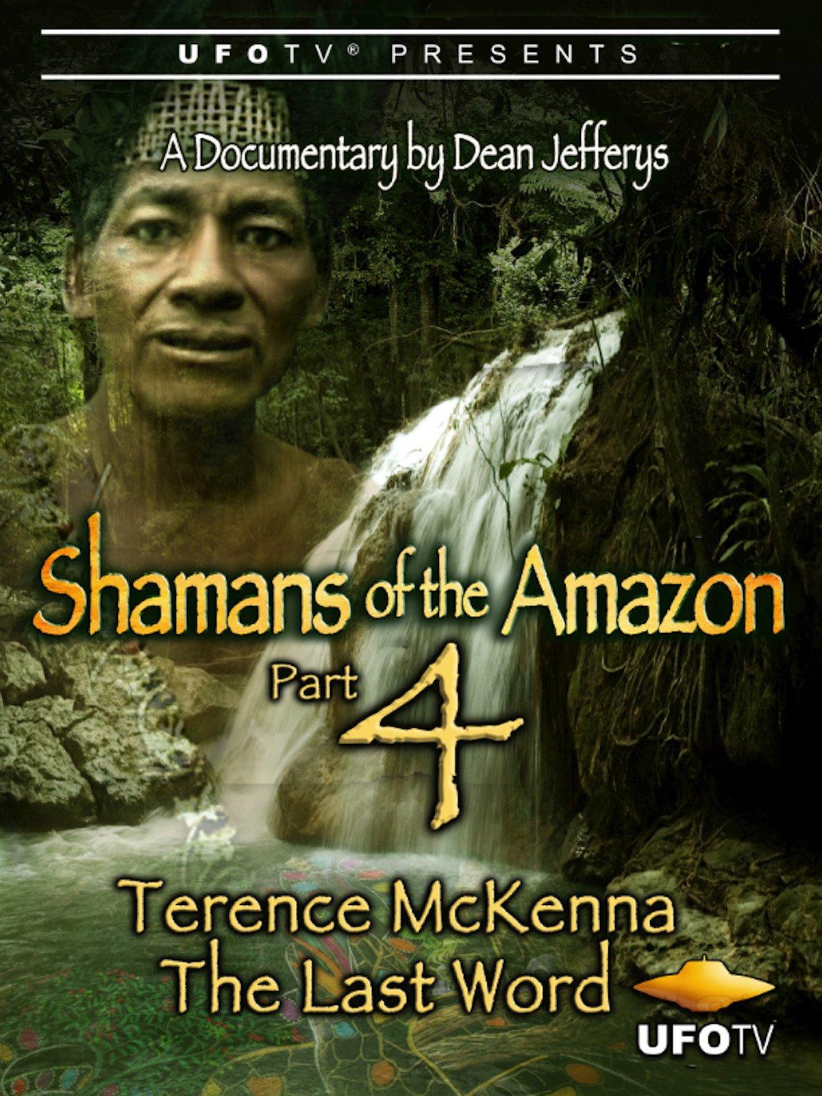 Shamans of the Amazon Part 4 on Amazon Prime Video UK