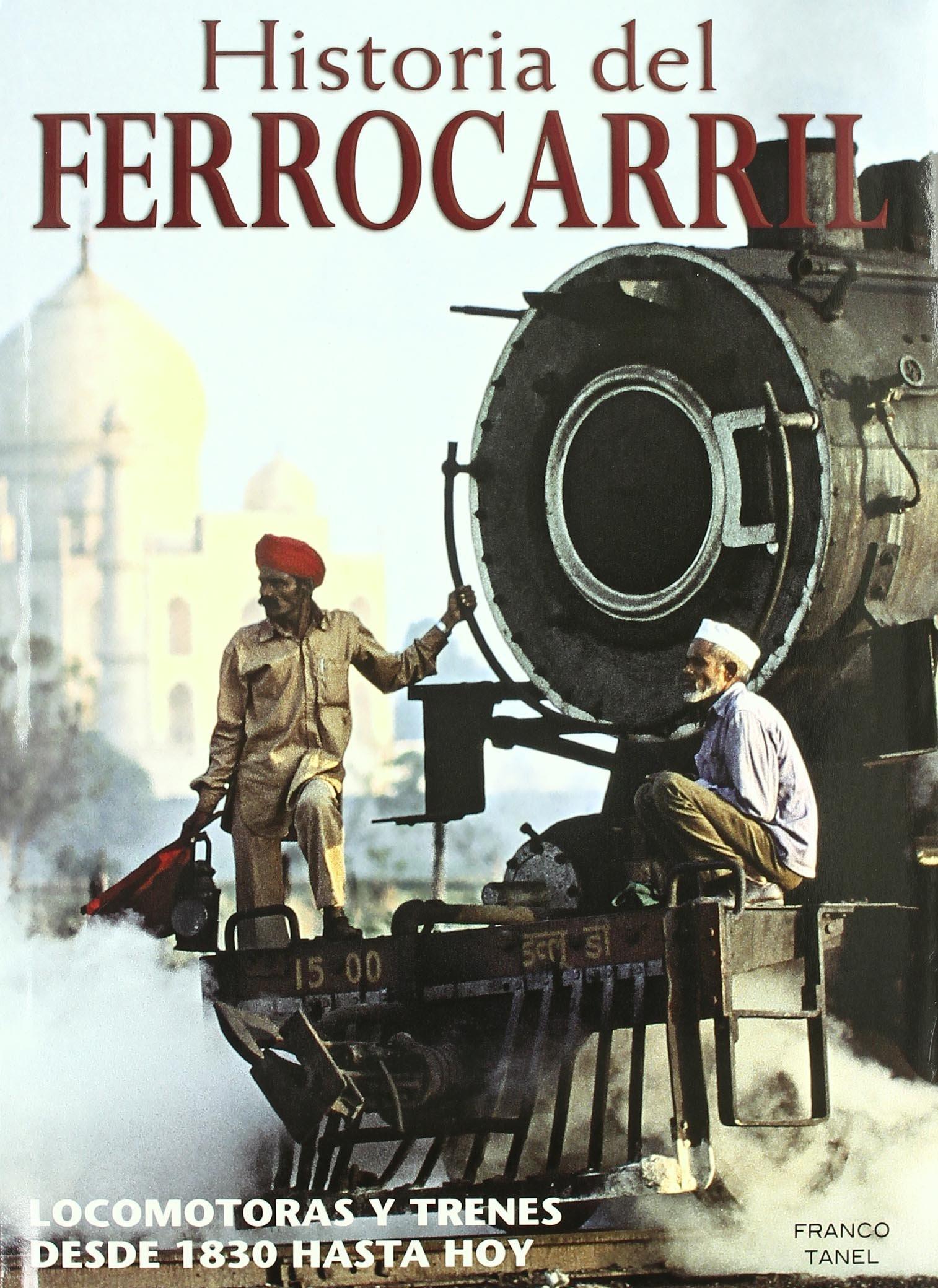 Historia del ferrocarril (TRANSPORT BOOKS): Amazon.es: Tanel ...