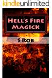 Hell's Fire Magick