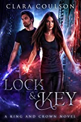 Lock and Key (King and Crown Book 1) Kindle Edition