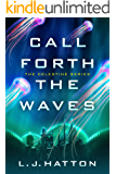 Call Forth the Waves (The Celestine Series Book 2)
