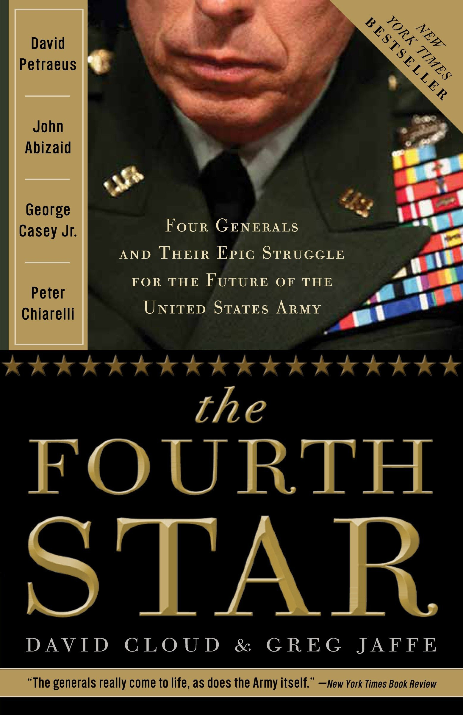 Read Online The Fourth Star: Four Generals and the Epic Struggle for the Future of the United States Army pdf epub