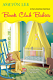 Book Club Babies (A Cherry Cola Book Club Novel)