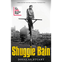 Shuggie Bain: Winner of the Booker Prize 2020
