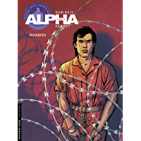 Alpha - tome 15 - Roadies (French Edition)