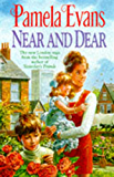 Near and Dear: In hard times a young mother discovers her inner strength