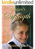 Maggie's Strength (Carrie Town Texas Book 4)