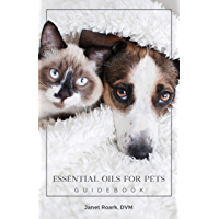Essential Oils for Pets Guidebook