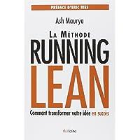 La méthode Running Lean : Transformer votre idée en succès
