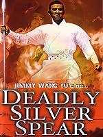 Deadly Silver Spear
