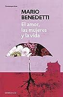 El Amor Las Mujeres Y La Vida / Love Women And