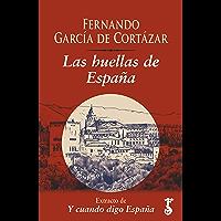 Las huellas de España : Extracto de Y cuando digo España