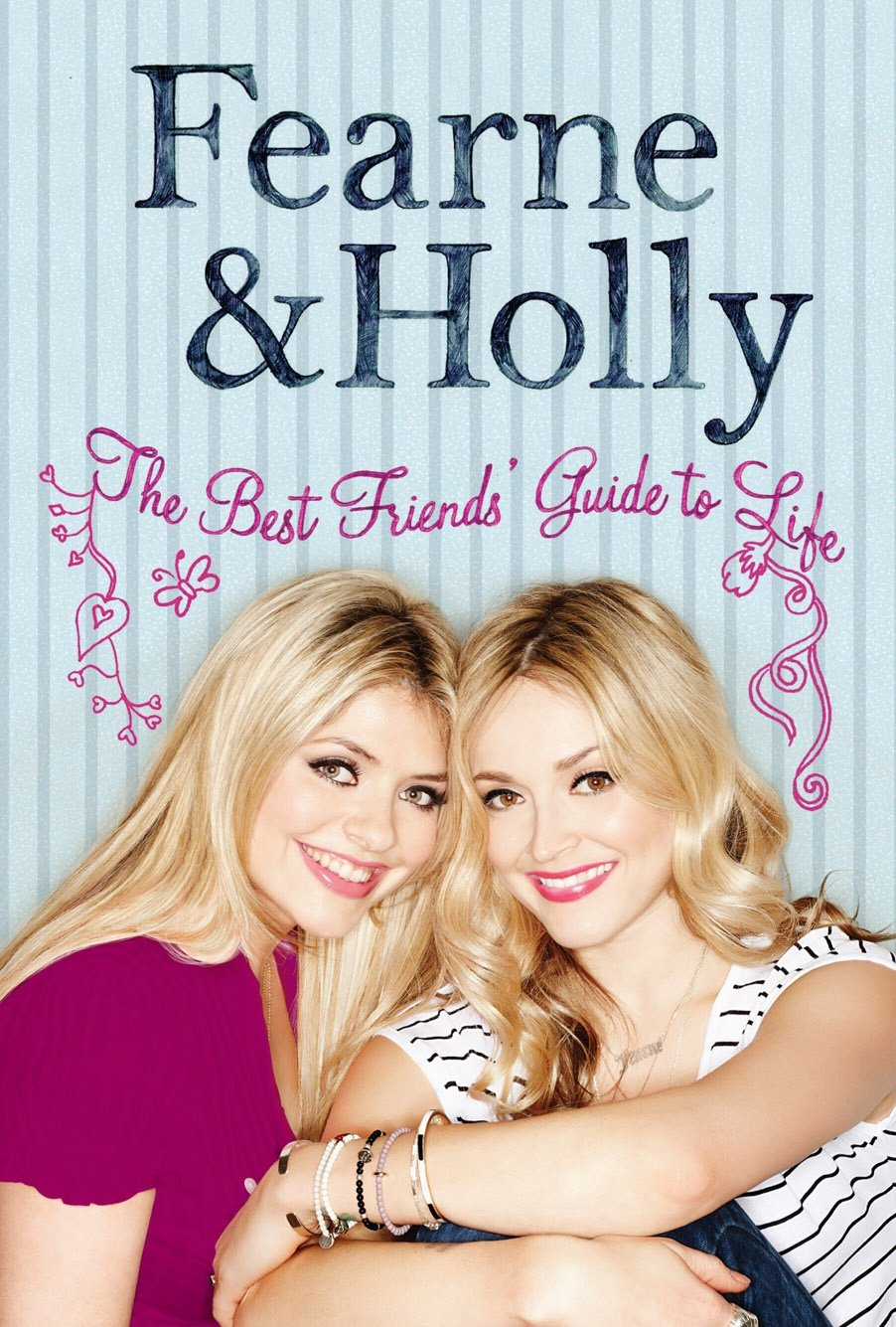 The Best Friends' Guide to Life: Fearne Cotton, Holly