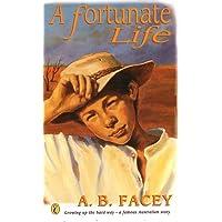Fortunate Life, A