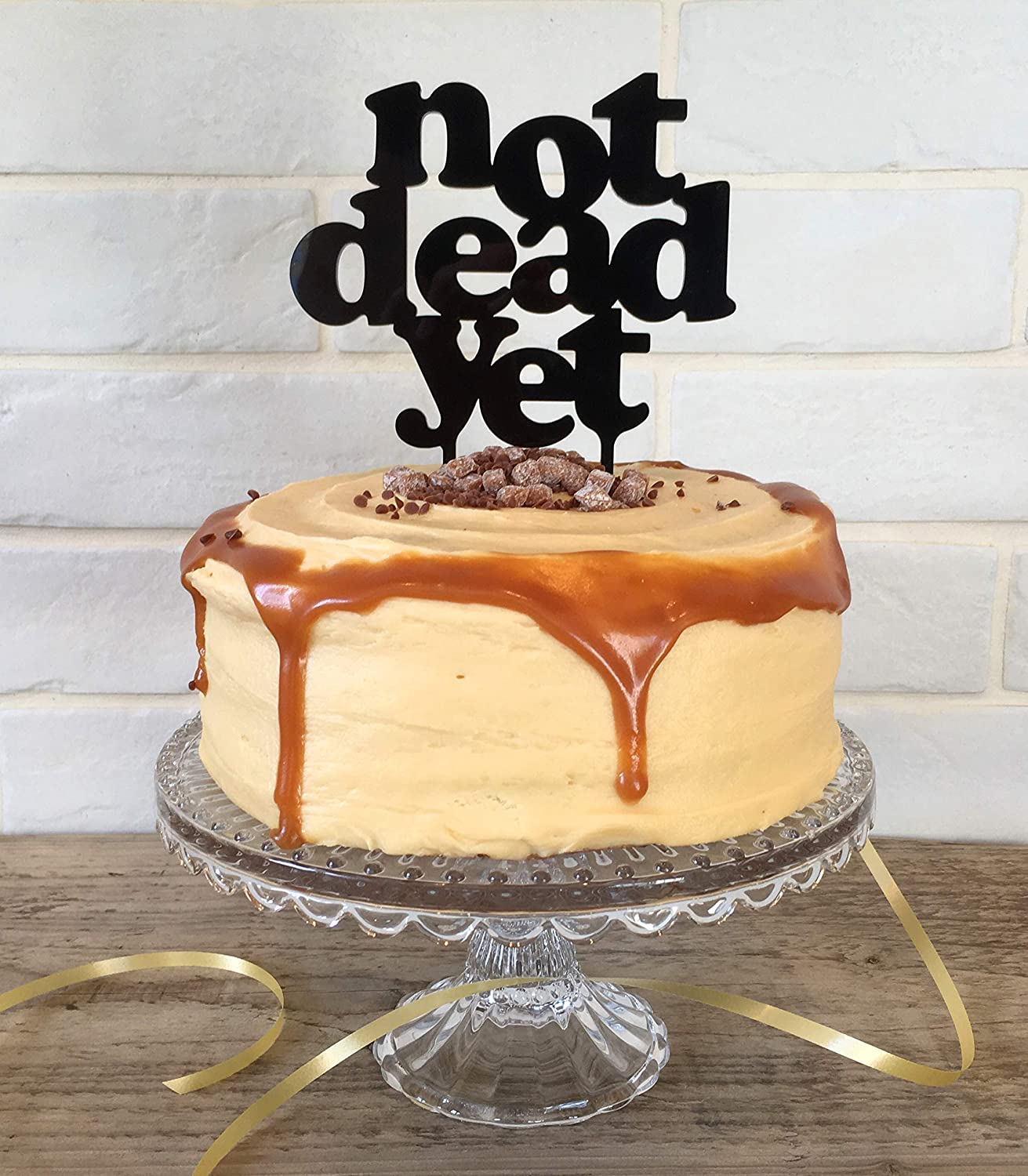 Cake Topper Funny Birthday Cake Decoration In Quality Black Acrylic Plastic Saying Not Dead Yet Amazon Co Uk Kitchen Home