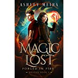 Magic Lost (Forged in Fire: Dragon Book 3)