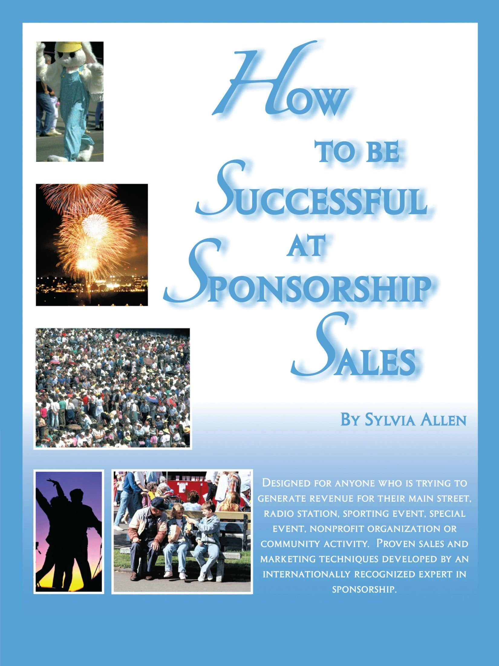 Download How To Be Successful At Sponsorship Sales PDF