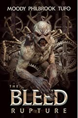 The Bleed Book 1: Rupture Kindle Edition