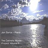 The Catholic Music Project Volume II