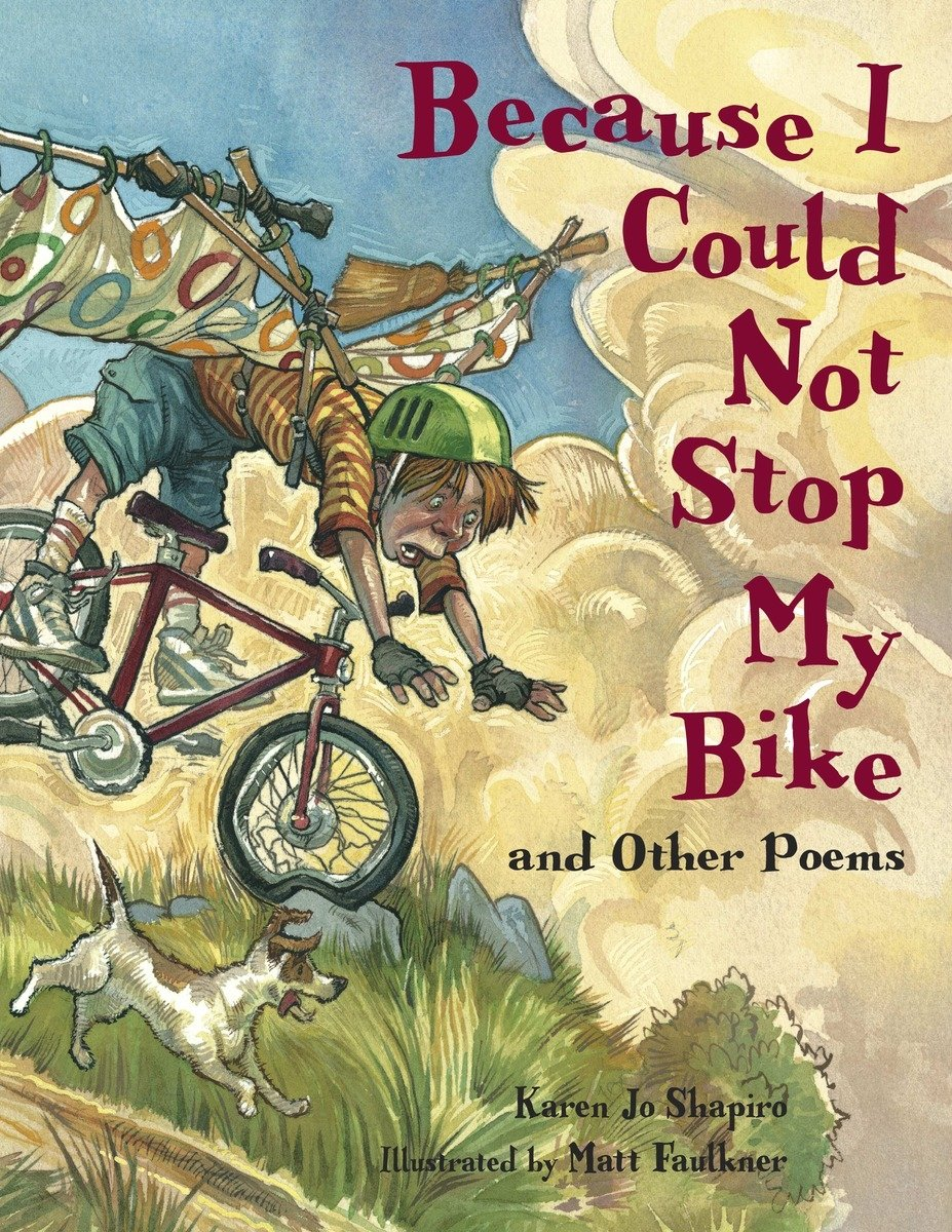 Because I Could Not Stop My Bike And Other Poems