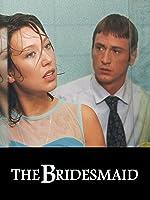 The Bridesmaid (English Subtitled)