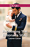 Redeeming The Billionaire Seal (Billionaires and Babies Book 71)
