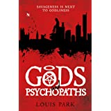 Gods and Psychopaths (Book 1)