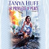 The Privilege of Peace: Peacekeeper, Book 3