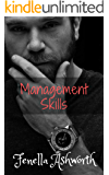 Management Skills: When sexual relations with your boss are strictly against company policy. (Forbidden Desires Series Book 1)