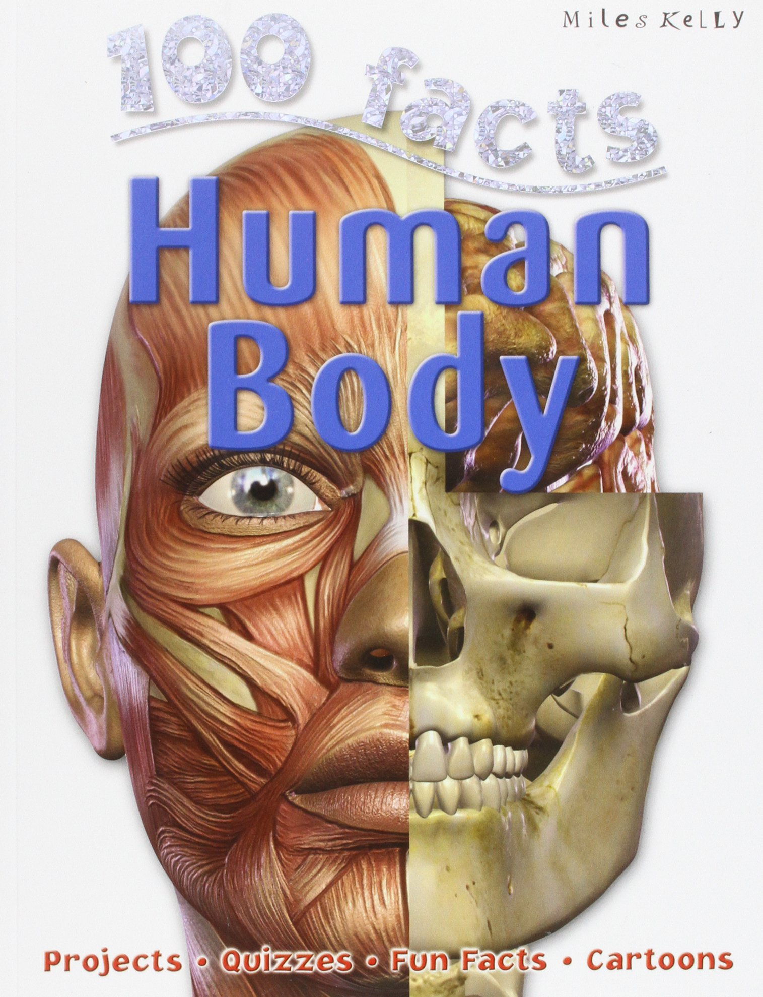 100 Facts Human Body Steven Parker Dr Kristina Routh Mb Chb