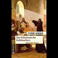 Das Geheimnis des Goldmachers: Historischer Roman (Robert und Osman 1) (German Edition)