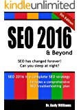 SEO 2016 & Beyond: Search Engine Optimization will never be the same. (Webmaster Series) (English Edition)